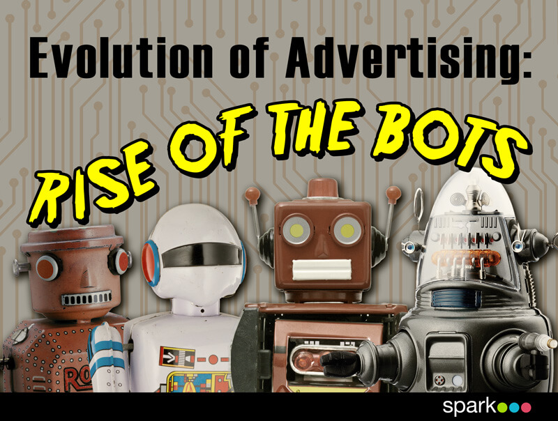 evolution of advertising rise of the bots