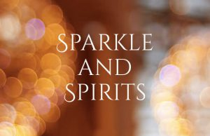 Sparkles and Spirits