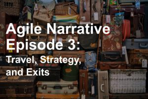 Agile Narrative Episode 3 Cover