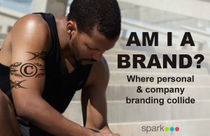 Am I A Brand? Where personal & company branding collide