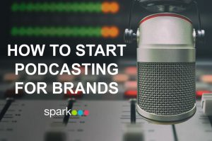 How To Start Podcasting for Brands Cover