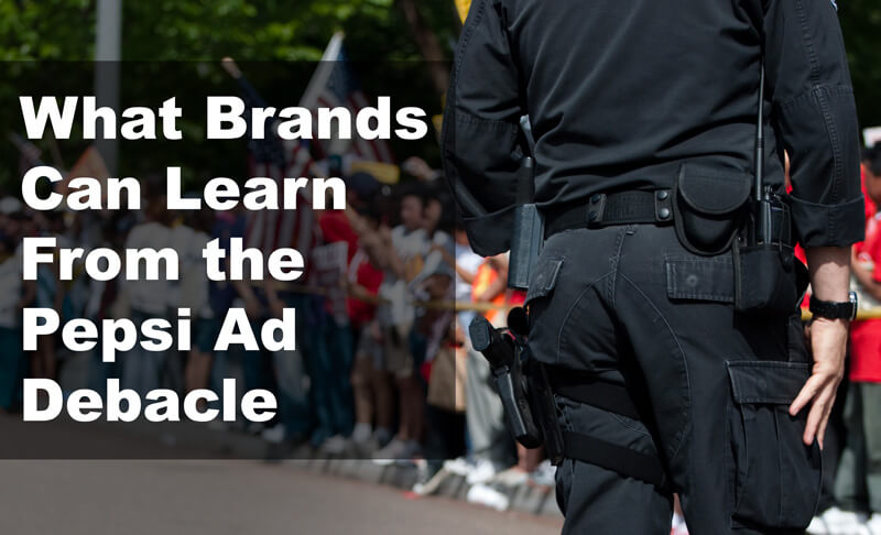 what brands can learn from the pepsi ad debacle