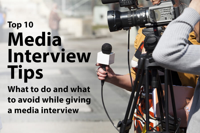 Top 10 Media Interview Tips